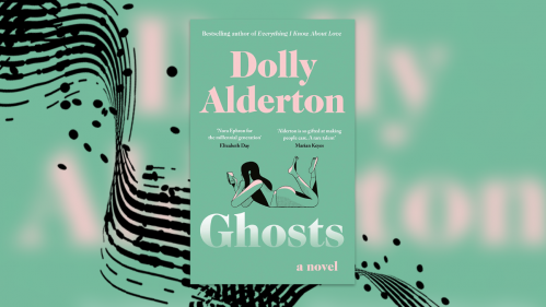 Book review: Dolly Alderton's debut fiction 'Ghosts' is entertaining, snappy and witty